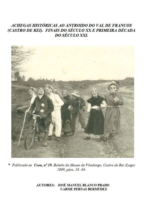 Achegas históricas ao antroido do Val de Francos (Castro de Rei). Finais do século XX e primeira do século XXI