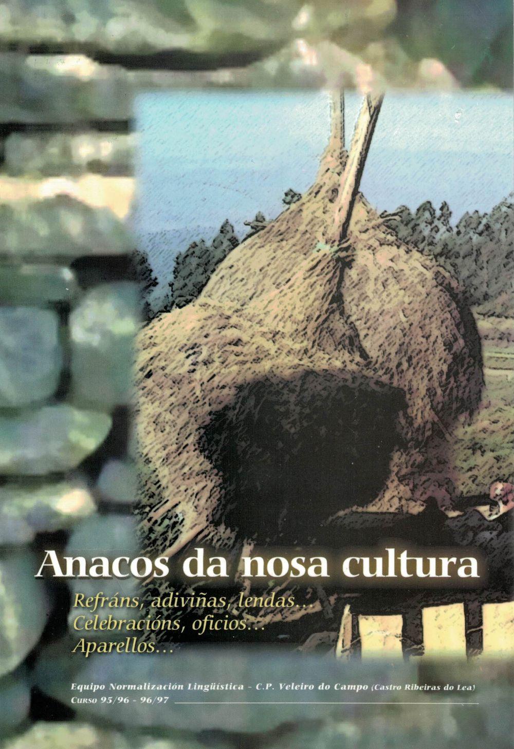 Anacos da Nosa Cultura (Equipo de Normalización Lingüística do C. P. Veleiro do Campo)