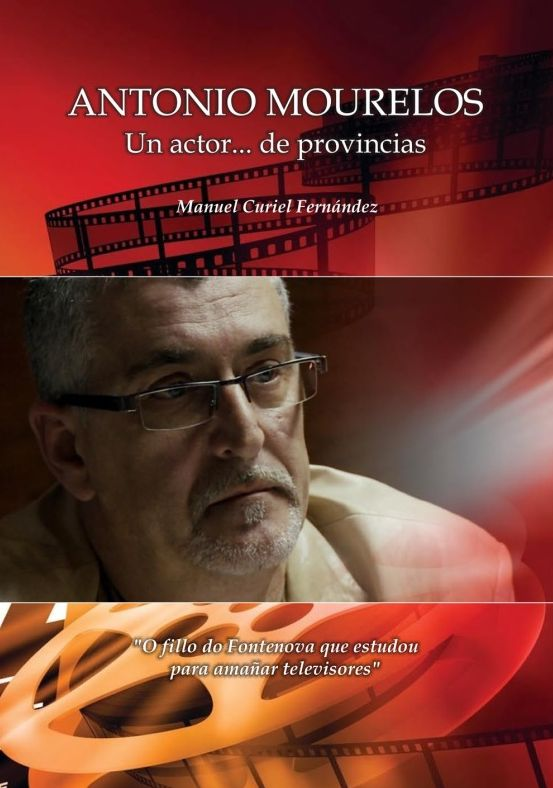 Antonio Mourelos, un actor... de provincias