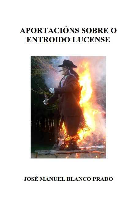 Aportacións sobre o Entroido Lucense (José Manuel Blanco Prado)