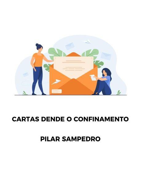 Cartas dende o Confinamento (Pilar Sampedro)