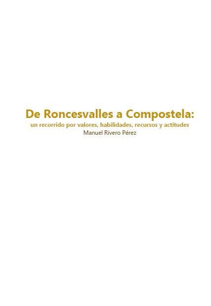 De Roncesvalles a Compostela: Un recorrido por valores, habilidades, recursos y actitudes