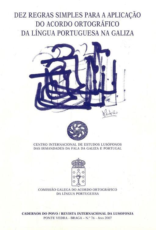 Dez Regras Simples para a Aplicaçao do Acordo Ortográfico da Língua Portugesa na Galiza
