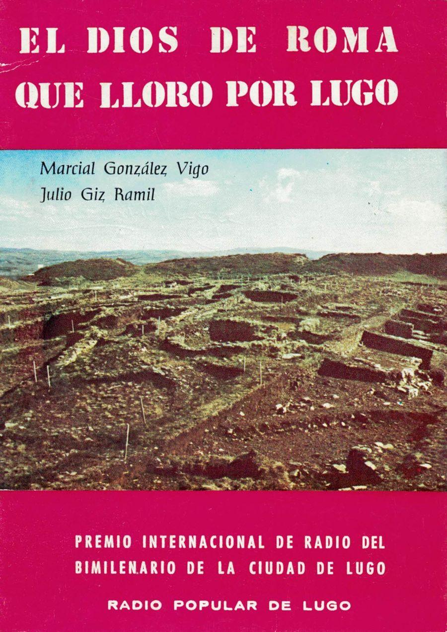 El dios de Roma que lloró por Lugo