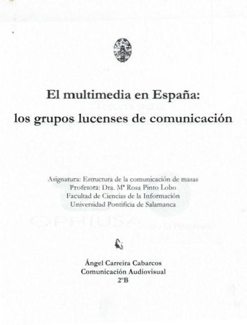 El Multimedia en España: Los grupos lucenses de comunicación