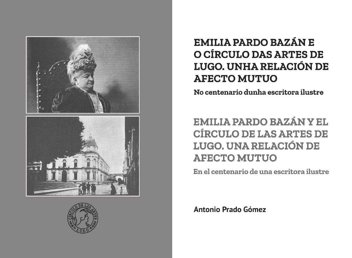 Emilia Pardo Bazán e o Círculo das Artes de Lugo. Unha relación de afecto mutuo