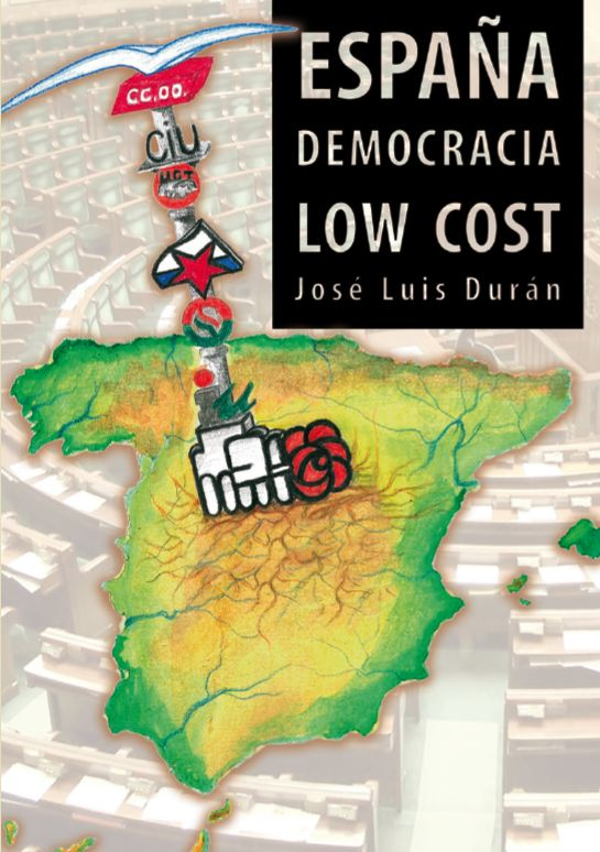 España, Democracia Low Cost