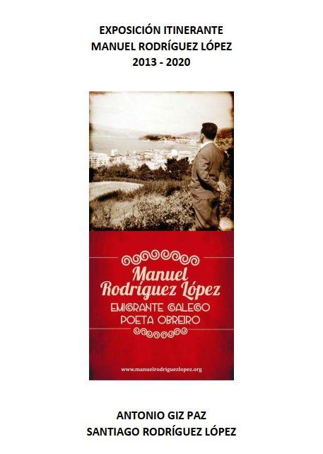 Exposición Itinerante Manuel Rodríguez López 2013 - 2020