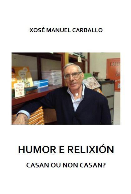 Humor e Relixión: Casan ou non casan?