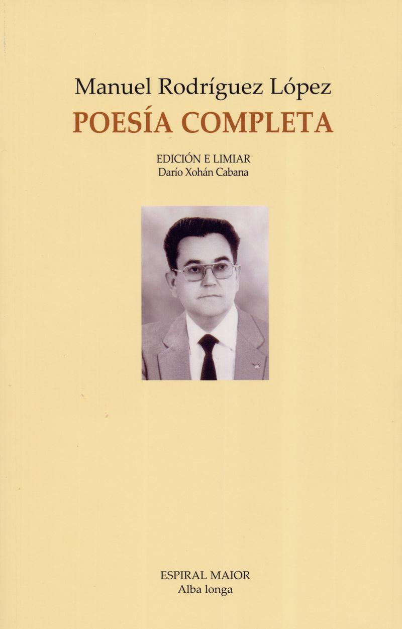 Manuel Rodríguez López, Poesía Completa