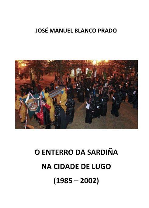 O Enterro da Sardiña na Cidade de Lugo (1985 - 2002)