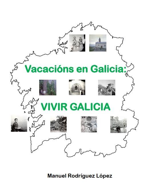 Vacacións en Galicia: Vivir Galicia