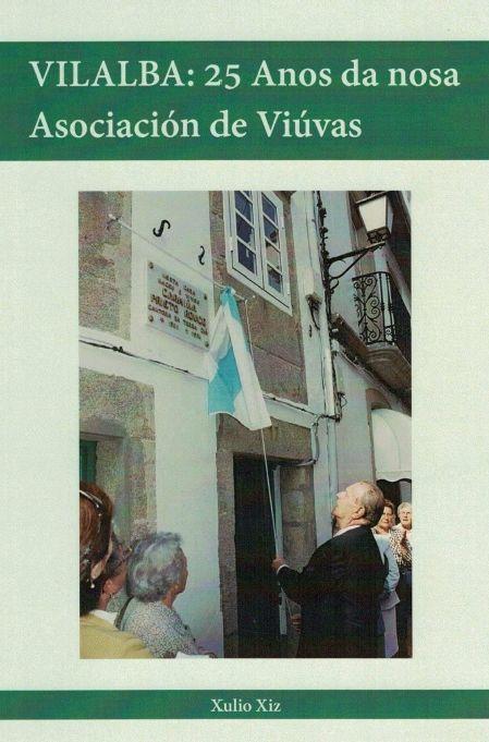 Vilalba: 25 Anos da nosa Asociación de Viúvas