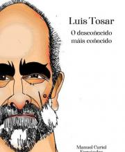 Luis Tosar: O descoñecido máis coñecido