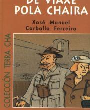 Don Otto de Viaxe pola Chaira (Xosé Manuel Carballo)