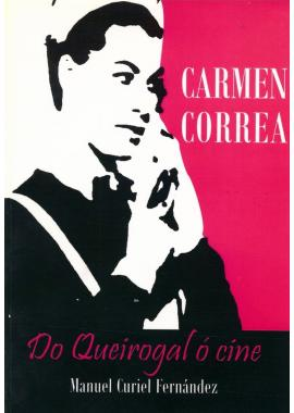 Carmen Correa: Do Queirogal ó Cine