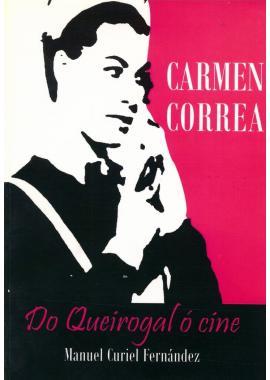 Carmen Correa: Do Queirogal ó Cine