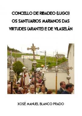 Concello de Ribadeo: Os santuarios marianos das Virtudes e de Vilaselán