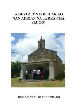 A Devoción Popular ao San Adrián na Terra Chá (Lugo)
