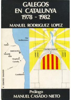 Galegos en Catalunya (1978-1982)
