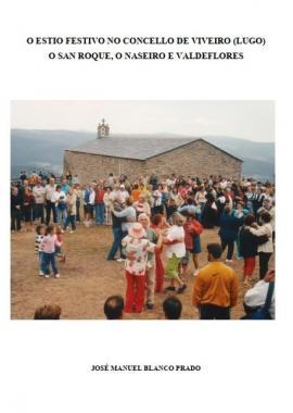 O Estío Festivo no Concello de Viveiro (José Manuel Blanco Prado)