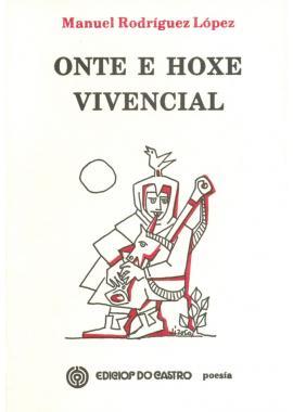 Onte e Hoxe Vivencial