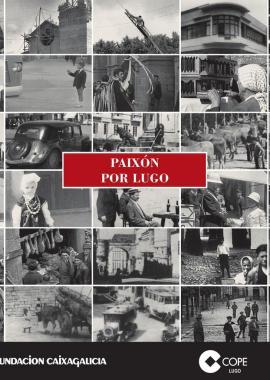 Paixón por Lugo (Xulio Xiz)