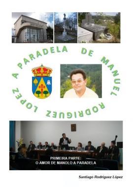 A Paradela de Manuel Rodríguez López (Santiago Rodríguez López)