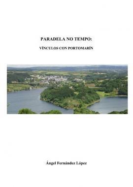 Paradela no Tempo: Vínculos con Portomarín