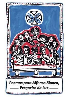 Poemas para Alfonso Blanco, Pregoeiro da Luz