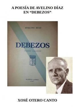 """A poesía de Avelino Díaz en """"Debezos"""" (Xosé Otero Canto)"""