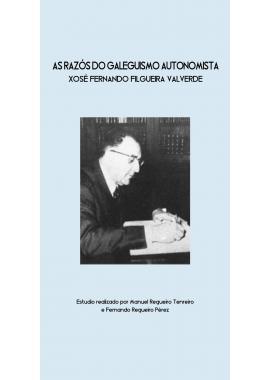 As Razós do Galeguismo Autonomista - Xosé Fernando Filgueira Valverde