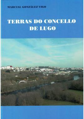 Terras do Concello de Lugo (Marcial González Vigo)