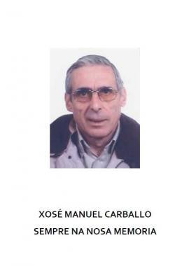 Xosé Manuel Carballo, Sempre na Nosa Memoria