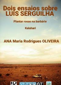 Dois Ensaios sobre Luis Serguilha (Ana María Rodrigues Oliveira)