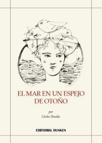 El Mar en un Espejo de Otoño (Carlos Penelas Abad)