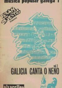 Galicia canta ó Neno I (Fuxan os Ventos)