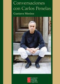 Conversaciones con Carlos Penelas (Gustavo Merino)