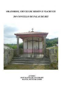 Oratorios, cruces de misión e viacrucis do Concello de Palas de Rei