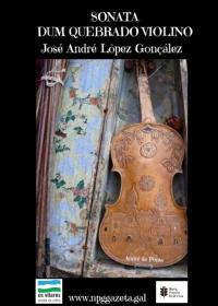 Sonata dum Quebrado Violino (José André Lôpez Gonçâlez)