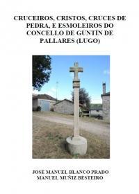 Cruceiros, Cristos, Cruces de Pedra e Esmoleiros do Concello de Guntín de Pallares (Lugo)