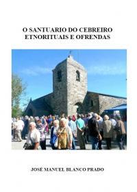 O Santuario do Cebreiro. Etnorituais e Ofrendas (José Manuel Blanco Prado)