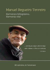 Manolo Regueiro: Harmónico bilingüismo, harmonía vital