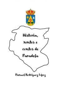 Historias, contos e xentes de Paradela (Manuel Rodríguez López)