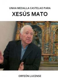 Unha Medalla Castelao para Xesús Mato (Orfeón Lucense)