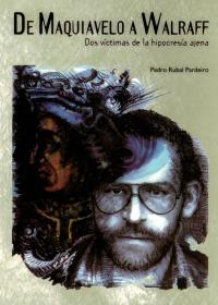 De Maquiavelo a Wallraff (Pedro Rubal)