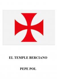 El Temple Berciano (Pepe Pol)