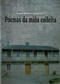 Poemas da Miña Colleita (Valentín Sanjurjo)