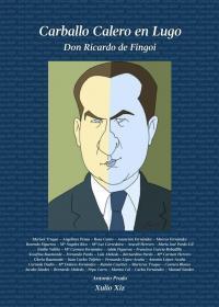 Carballo Calero en Lugo (Don Ricardo de Fingoi)